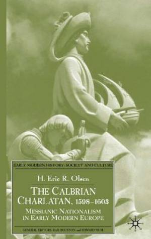 The Calabrian Charlatan 1598-1603