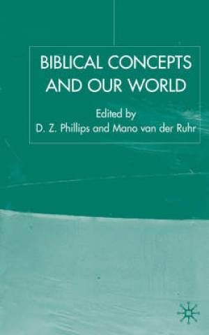Biblical Concepts and Our World