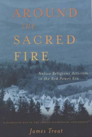 Around the Sacred Fire
