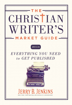 The Christian Writer's Market Guide 2015-2016