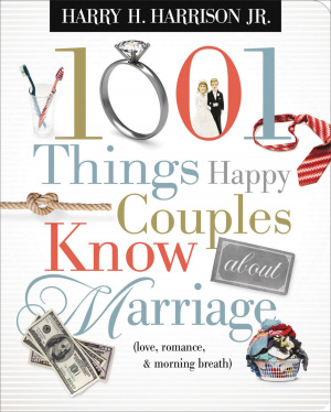 1001 Things Happy Couples Know About Mar