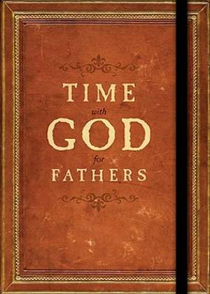 Time With God For Fathers Hb
