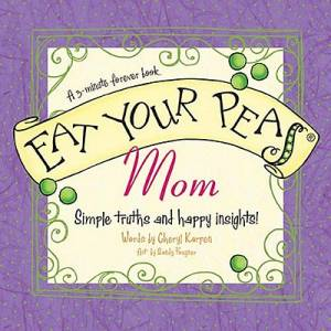 Eat Your Peas Mom