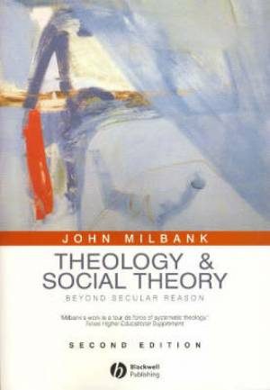 Theology And Social Theory Pb