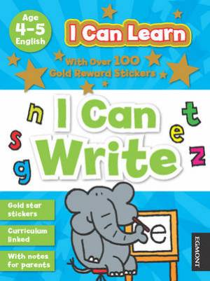 I Can Learn: I Can Write Age 4-5