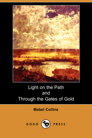 Light On The Path And Through The Gates Of Gold (dodo Press)