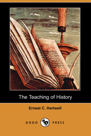 The Teaching of History (Dodo Press)