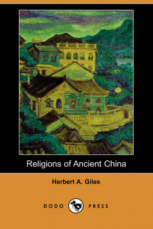 Religions of Ancient China (Dodo Press)
