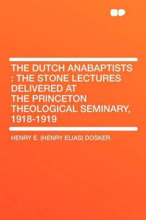 The Dutch Anabaptists