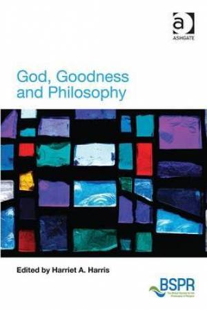 God, Goodness and Philosophy