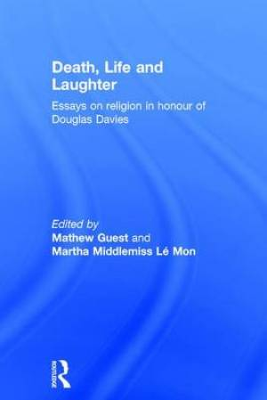 Death, Life and Laughter