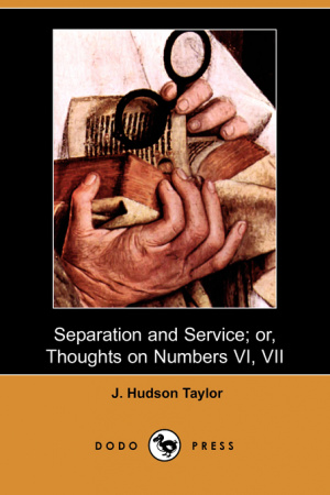Separation and Service; or, Thoughts on Numbers VI, VII (Dodo Press)