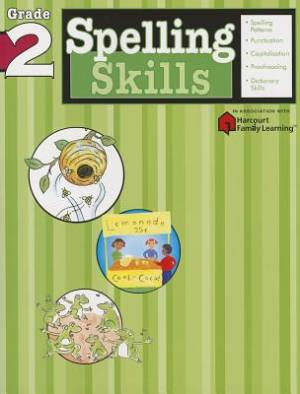 Spelling Skills: Grade 2 (Flash Kids Harcourt Family Learning)