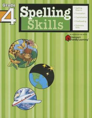 Spelling Skills: Grade 4 (Flash Kids Harcourt Family Learning)