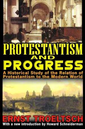 Protestantism and Progress