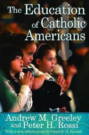 The Education of Catholic Americans