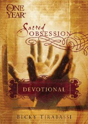One Year Sacred Obsession Devotional Pb