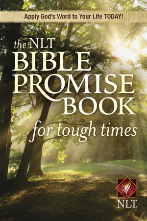 Nlt Bible Promise Book For Tough Times P