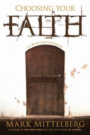 Choosing Your Faith Hb