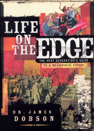 Life On The Edge Revised Edition
