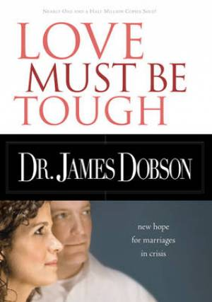 Love Must Be Tough Rev Ed Pb