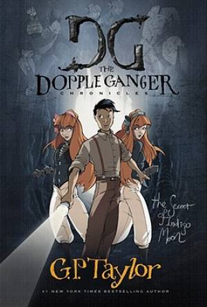 The Dopple Ganger: The Secret Of Indigo Moon