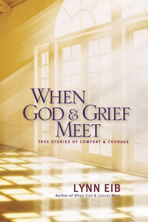 When God And Grief Meet