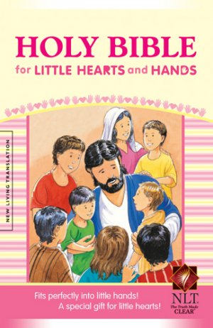 NLT Holy Bible for Little Hearts and Hands: Pink, Hardback