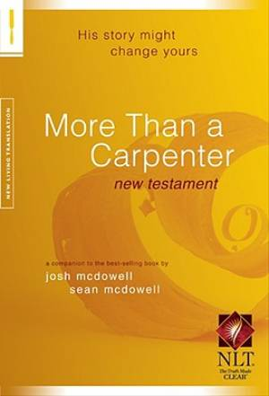 NLT New Testament More Than A Carpenter: Paperback