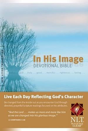NLT In His Image Devotional Bible Hardback