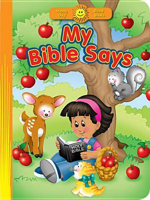My Bible Says Board Book
