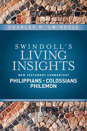 Insights on Philippians, Colossians, Philemon