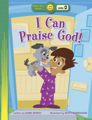 I Can Praise God!