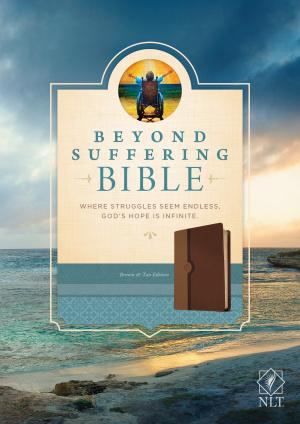 Beyond Suffering Bible NLT