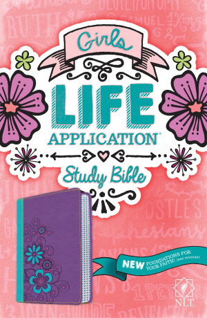 Girls Life Application Study Bible NLT, TuTone