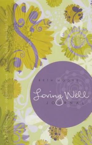 Loving Well Retreat Journal