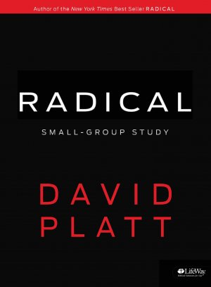 Radical: Small Group Study, Member's Book