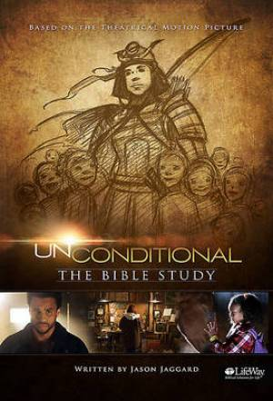 Unconditional Bible Study Member Book