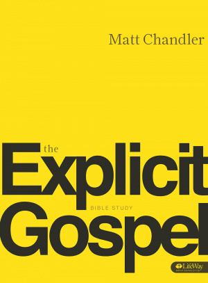 Explicit Gospel: Member Book