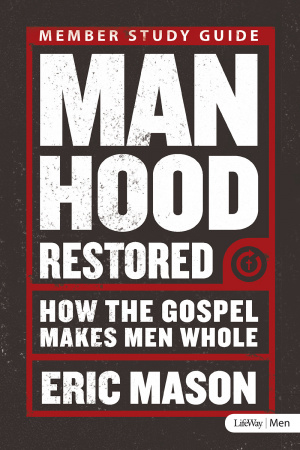 Manhood Restored - Member Book