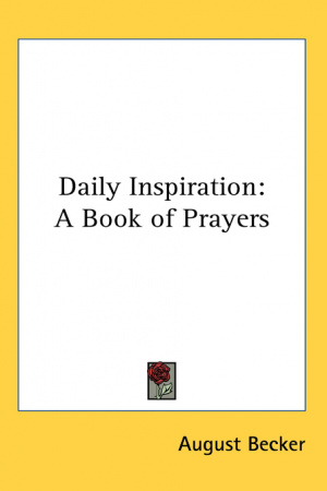Daily Inspiration, A Book of Prayers