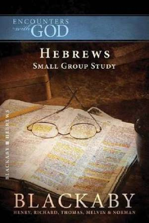 Encounters with God: Hebrews