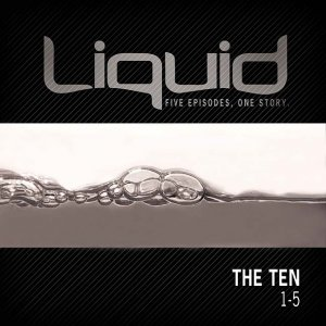 Liquid: The Ten: 1-5 DVD Study Kit
