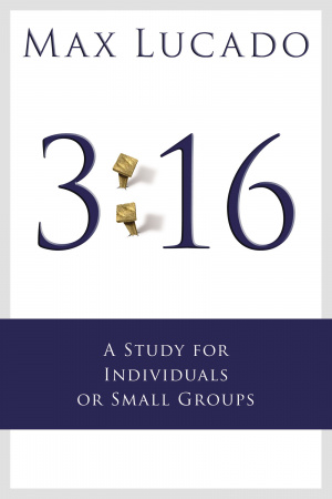 3:16 - A Study for Small Groups