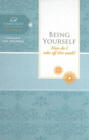 Women of Faith Study Guide Series: Being Yourself