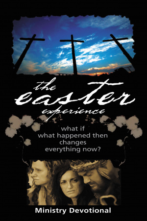 The Easter Experience Ministry Devotional