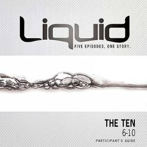 Liquid : The Ten 6-10 Participant's Guide