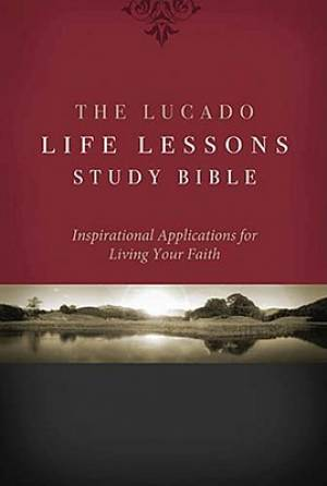 NKJV Lucado Life Lessons Study Bible: Hardback