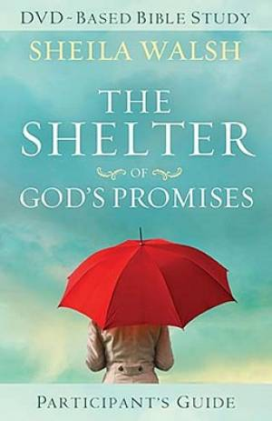 Shelter Of Gods Promises Participants Guide