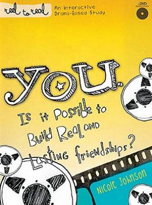 It's You: Is It Possible to Build Real and Lasting Friendships?